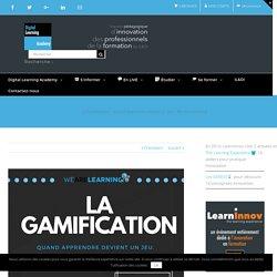La Gamification : quand apprendre devient un jeu - We Are Learning