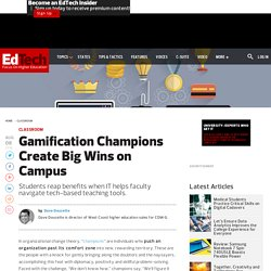 Gamification Champions Create Big Wins on Campus