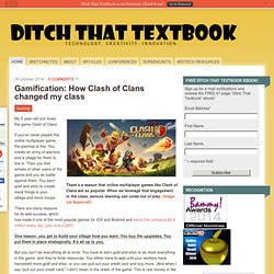 Gamification: How Clash of Clans changed my class