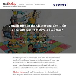Gamification in the Classroom: The Right or Wrong Way to Motivate Students?