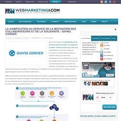 La gamification au service de la motivation des collaborateurs et de la solidarité : Giving Corner