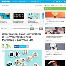 Gamification: How Competition Is Reinventing Business, Marketing & Everyday Life