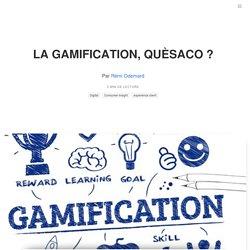 La gamification, quèsaco ? Comprendre la gamification