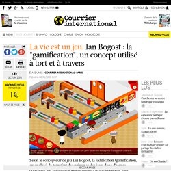"""Ian Bogost: la """"gamification"""", un concept utilisé à tort et à travers"""