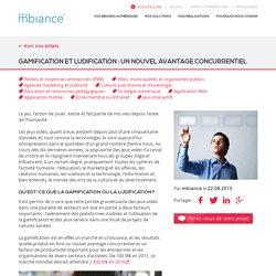 Gamification et ludification nouvel avantage concurrentiel