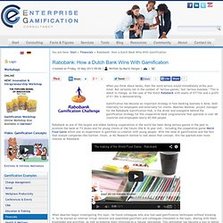 Enterprise Gamification Consultancy - Rabobank: How a Dutch Bank Wins With Gamification