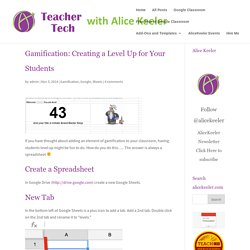 Gamification: Creating a Level Up for Your Students - Teacher Tech