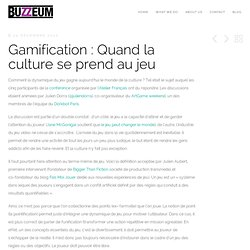 Gamification : Quand la culture se prend au jeu