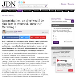 La gamification, un simple outil de plus dans la trousse du Directeur Marketing ?