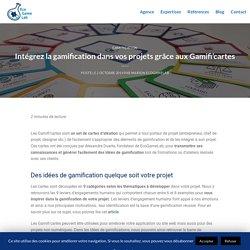 Intégrez la gamification dans vos projets grâce aux Gamifi'cartes