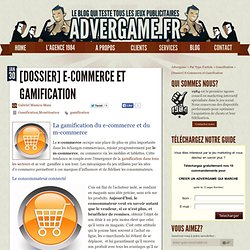 La Gamification est entrée dans le modèle économique du e-commerce