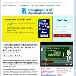 The Gamification of Education and Cognitive, Social, and Emotional Learning Benefits
