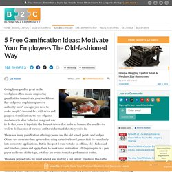 5 Free Gamification Ideas: Motivate Your Employees The Old-fashioned Way