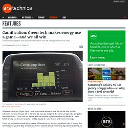 Gamification: Green tech makes energy use a game—and we all win
