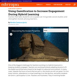 Using Gamification to Increase Engagement During Hybrid Learning