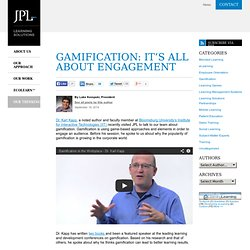 Gamification: It's All About Engagement