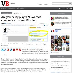 Are you being played? How tech companies use gamification
