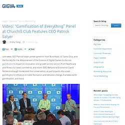"Video: ""Gamification of Everything"" Panel at Churchill Club Features CEO Patrick Salyer « Gigya's Blog"