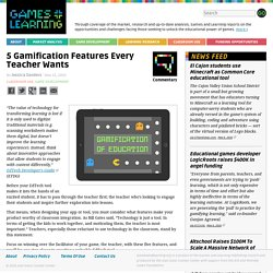 5 Gamification Features Every Teacher Wants