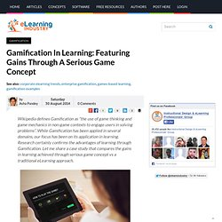 Gamification In Learning: Featuring Gains Through A Serious Game Concept