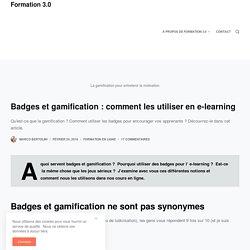 Comment utiliser les badges et la gamification en e-learning – Formation 3.0