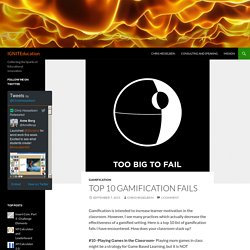 Top 10 Gamification Fails