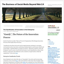 Tips on Enterprise 2.0 with Web 2.0 » Blog Archive » The Gamification of Innovation in the Enterprise