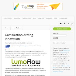 Gamification driving innovation | Social Gaming Hub for Social Game News,Social Game Reviews