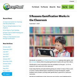 5 Reasons Gamification Works in the Classroom