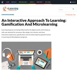 An Interactive Approach To Learning: Gamification And Microlearning - eLearning Industry