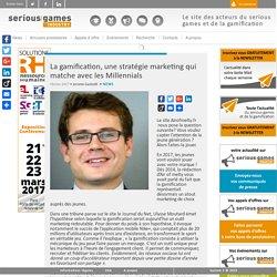 La gamification, une stratégie marketing qui matche avec les Millennials Serious Game Plateforme d'appels d'offre et d'information sur le serious game