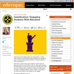 Gamification: Engaging Students With Narrative