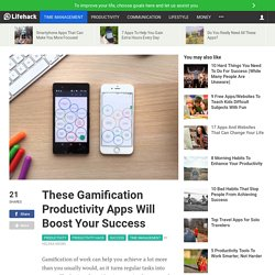 These Gamification Productivity Apps Will Boost Your Success