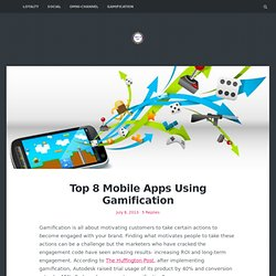 Top 8 Mobile Apps Using Gamification