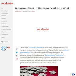 Buzzword Watch: The Gamification of Work