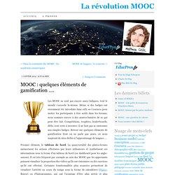 MOOC : quelques éléments de gamification ….