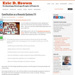 Gamification as a Rewards Systems (?) - Eric D