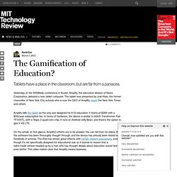 The Gamification of Education?