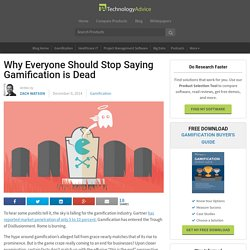 Why Everyone Should Stop Saying Gamification is Dead - TechnologyAdvice