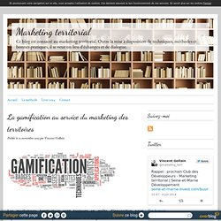 La gamification au service du marketing des territoires