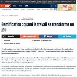 Gamification : quand le travail se transforme en jeu