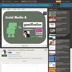 Gamification as umbrella for social media