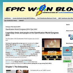 Gamification World Congress 2014: Epic Win!