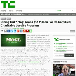 Dining Out? Mogl Grabs $10 Million For Its Gamified, Charitable Loyalty Program