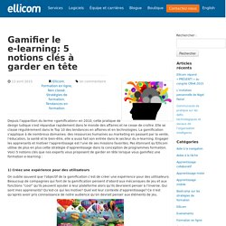 Gamifier le e-learning: 5 notions clés à garder en tête