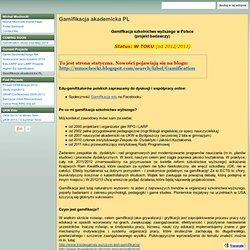 Gamifikacja akademicka PL - dr Michał Mochocki