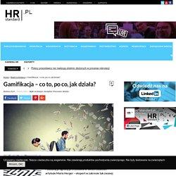 Gamifikacja - co to, po co, jak działa? - HRstandard.pl