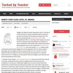 Gamify Your Class Level III: Badges - Teched Up Teacher