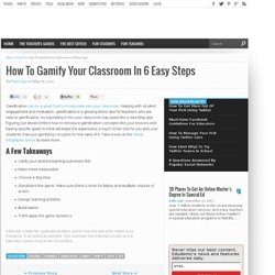 How To Gamify Your Classroom In 6 Easy Steps
