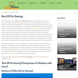 What is the best OS for Gaming